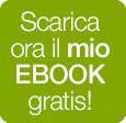Scarica il mio ebook gratis!
